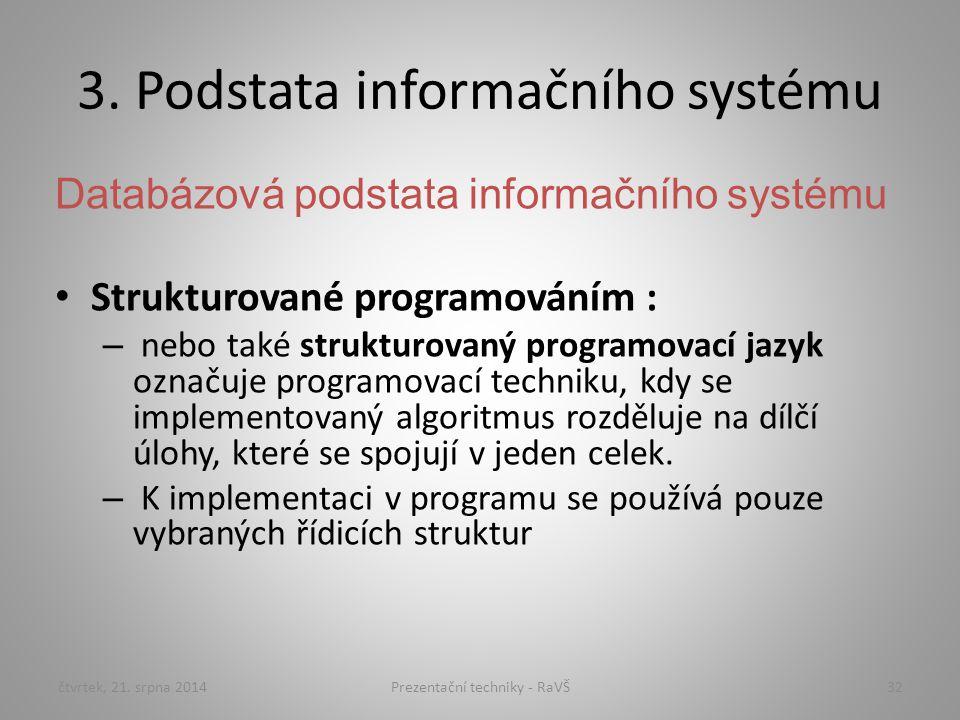 3. Podstata informačního systému