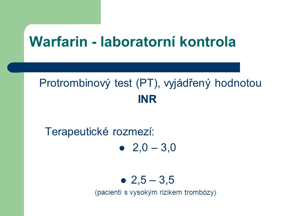 Warfarin - laboratorní kontrola