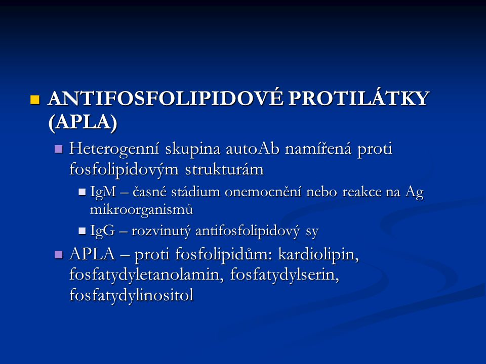 ANTIFOSFOLIPIDOVÉ PROTILÁTKY (APLA)