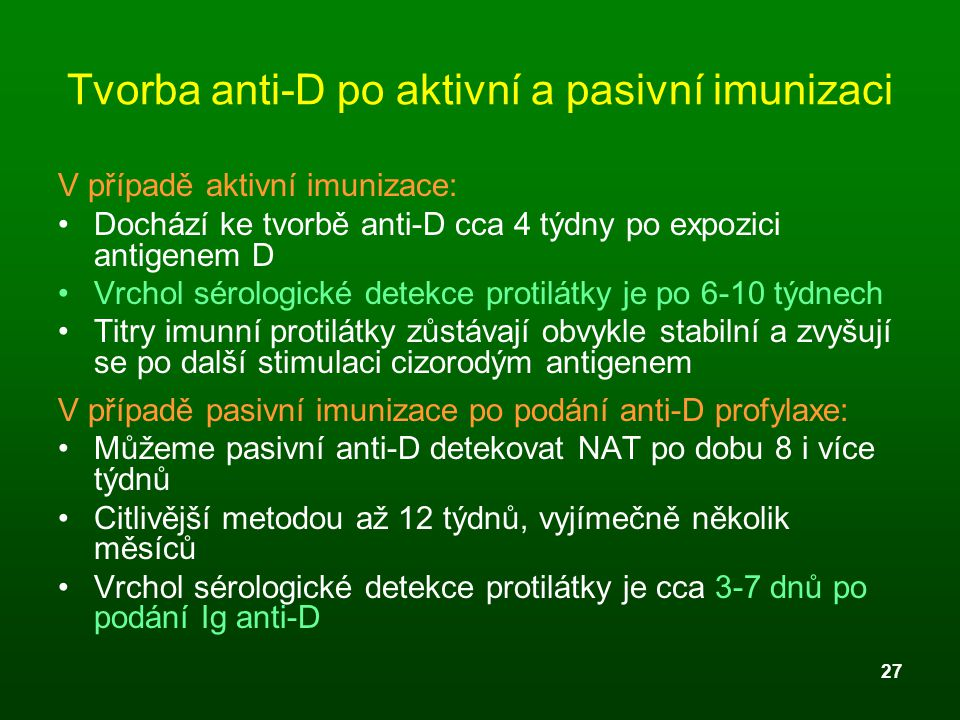 Tvorba anti-D po aktivní a pasivní imunizaci