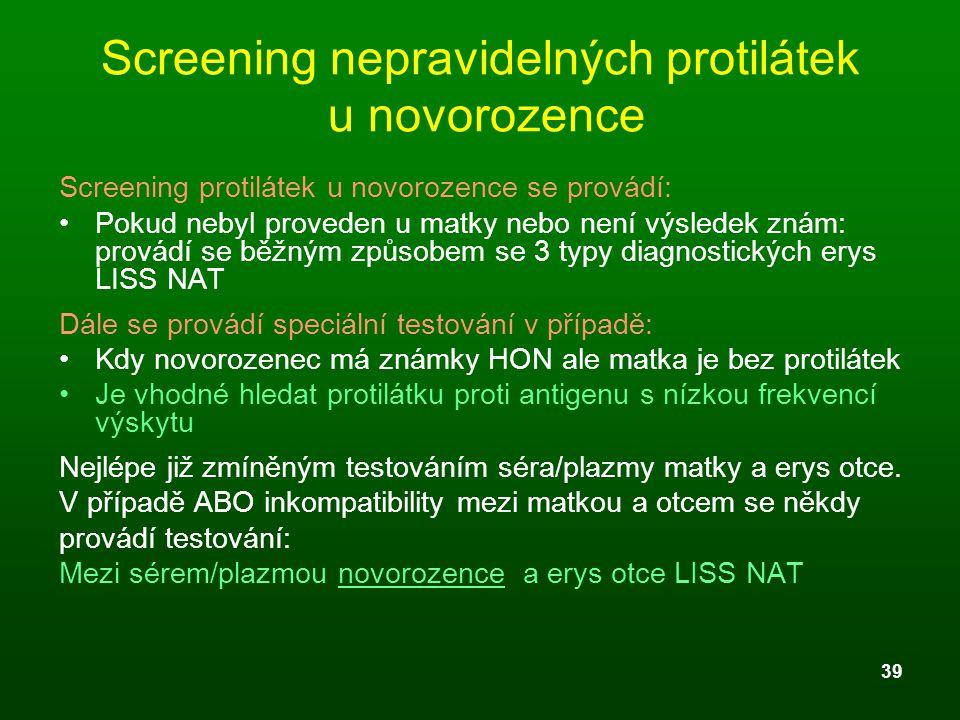 Screening nepravidelných protilátek u novorozence