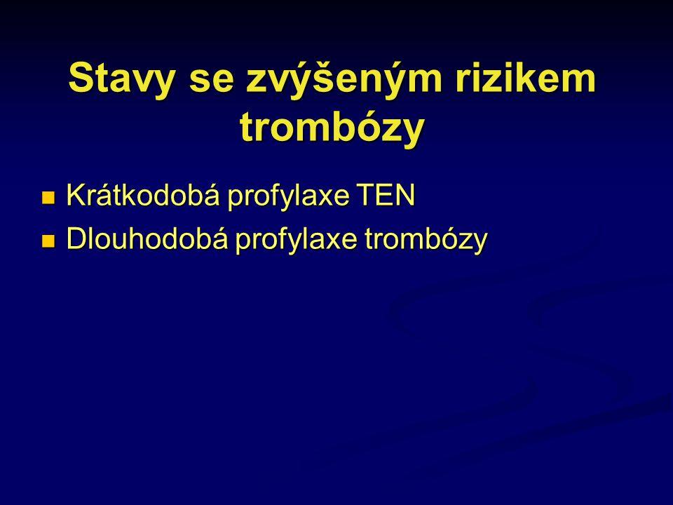 Stavy se zvýšeným rizikem trombózy
