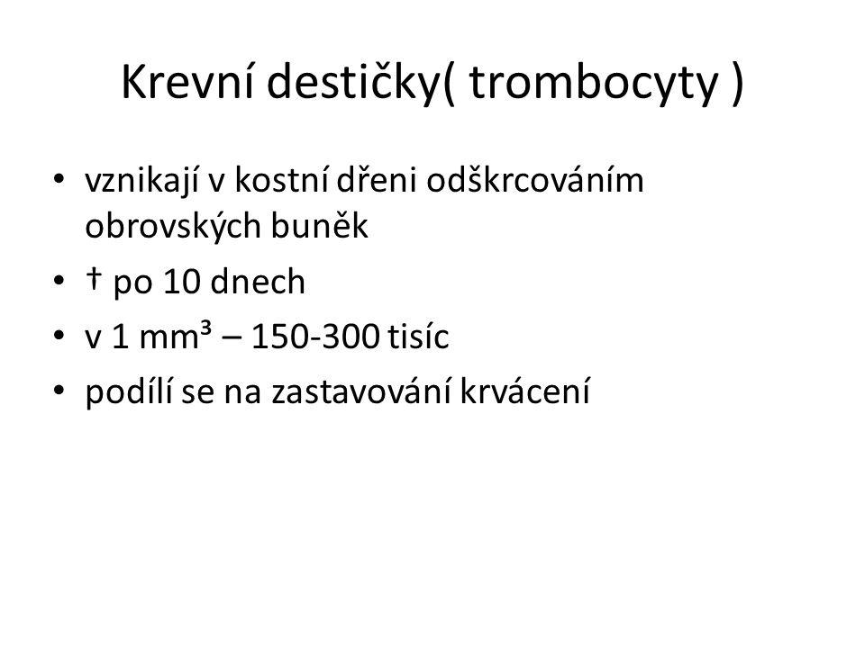 Krevní destičky( trombocyty )