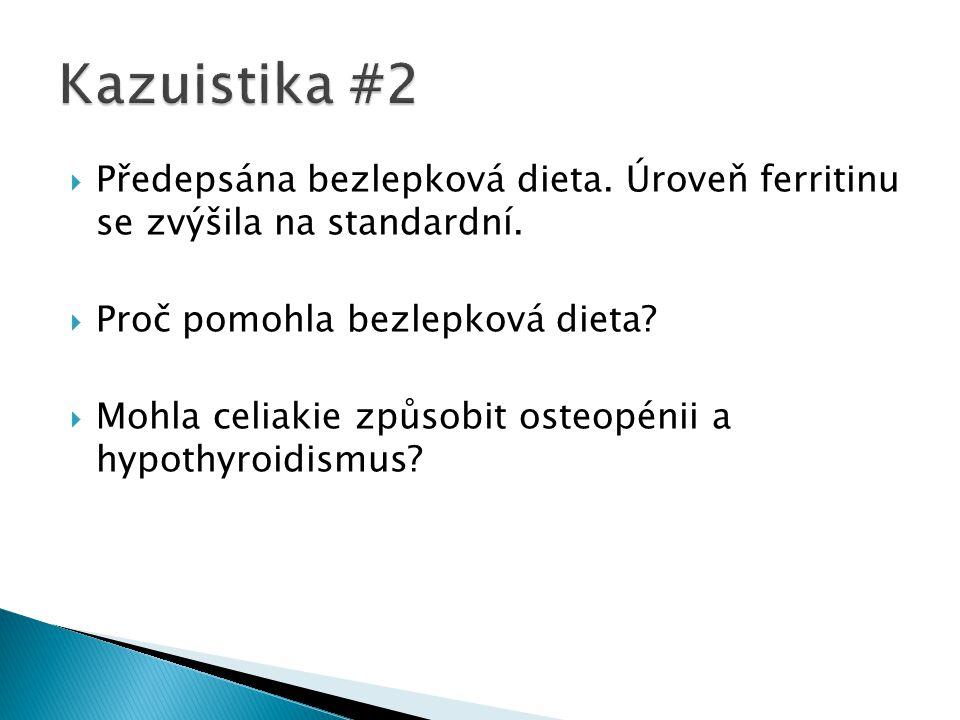 Kazuistika #2 Předepsána bezlepková dieta. Úroveň ferritinu se zvýšila na standardní. Proč pomohla bezlepková dieta