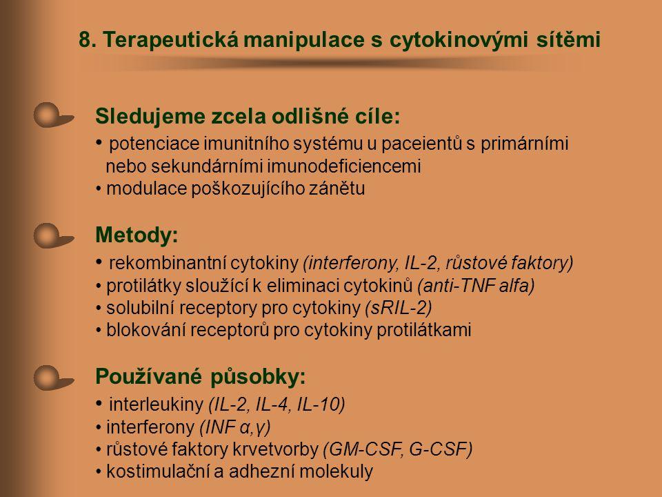 8. Terapeutická manipulace s cytokinovými sítěmi