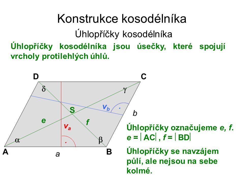 Konstrukce kosodélníka Úhlopříčky kosodélníka