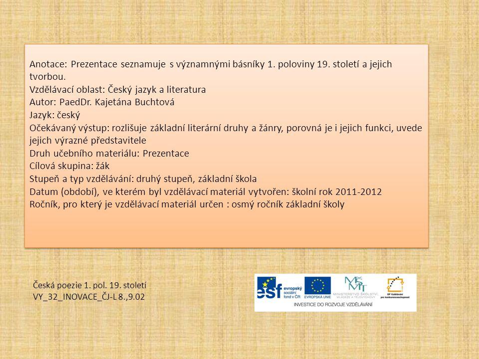Vzdělávací oblast: Český jazyk a literatura