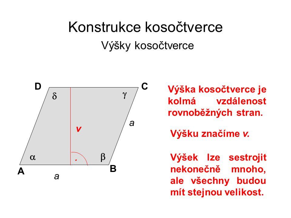 Konstrukce kosočtverce Výšky kosočtverce