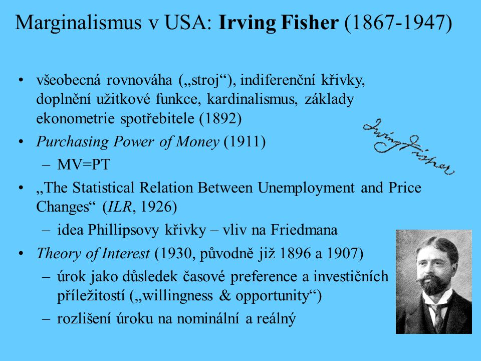 Marginalismus v USA: Irving Fisher ( )