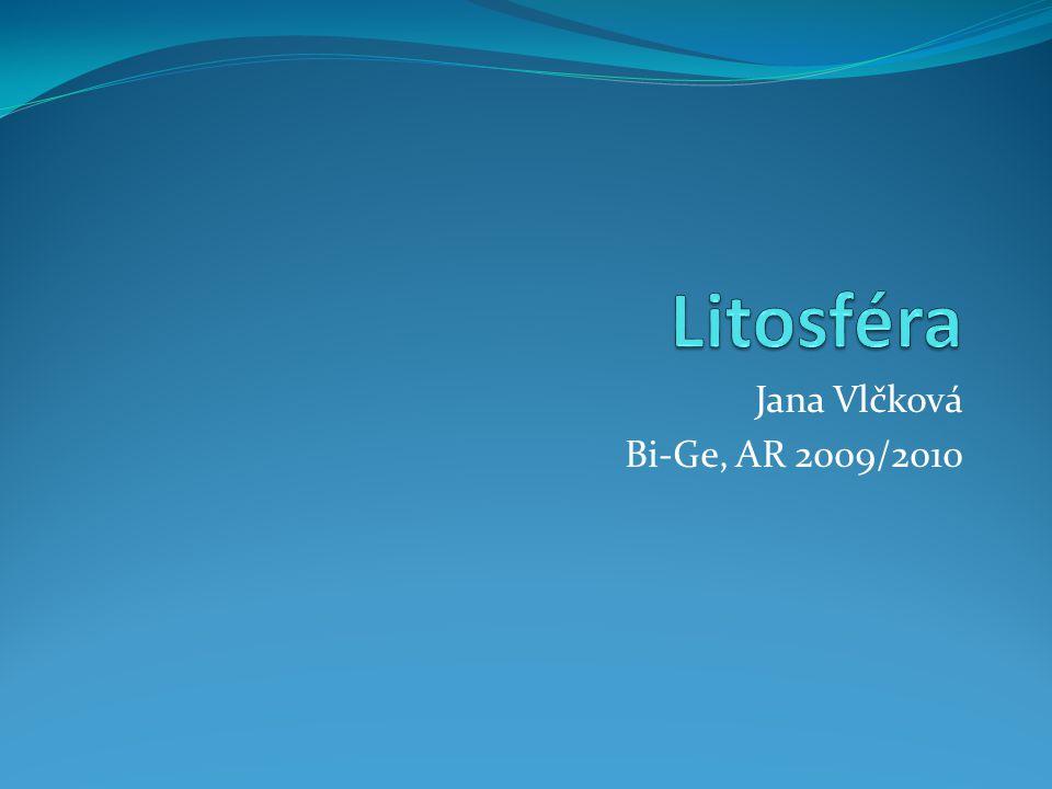 Litosféra Jana Vlčková Bi-Ge, AR 2009/2010