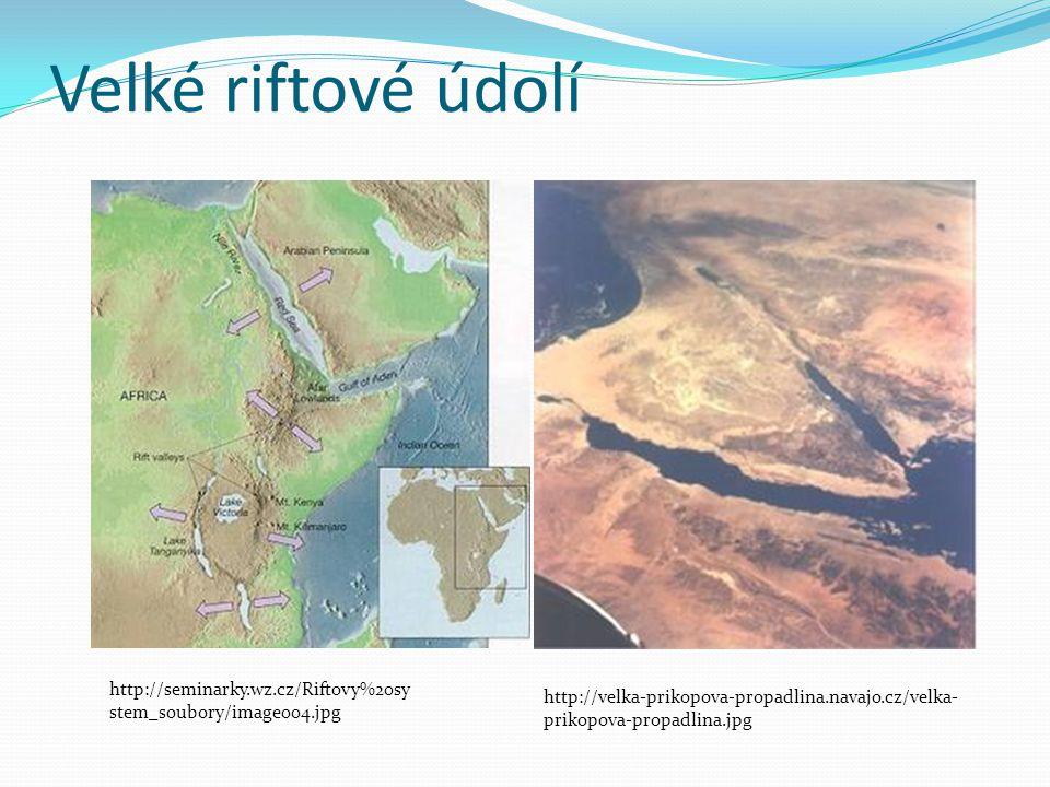 Velké riftové údolí http://seminarky.wz.cz/Riftovy%20system_soubory/image004.jpg.