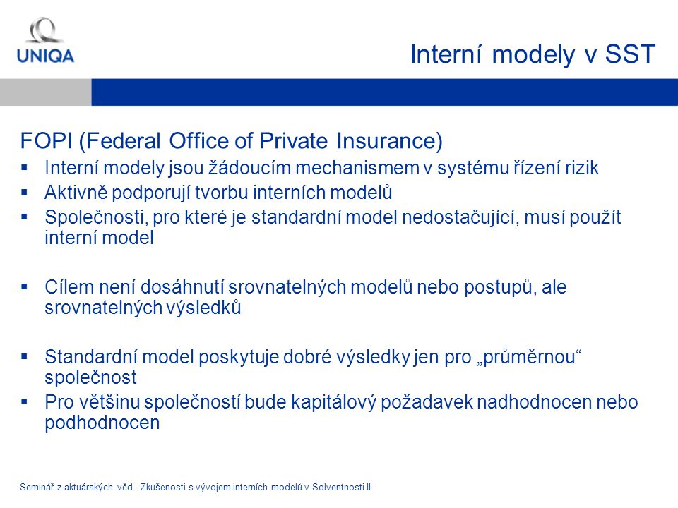 Interní modely v SST FOPI (Federal Office of Private Insurance)