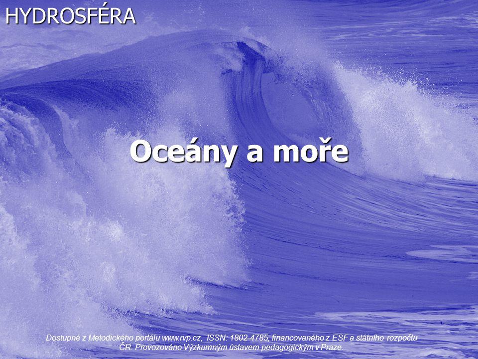Oceány a moře HYDROSFÉRA