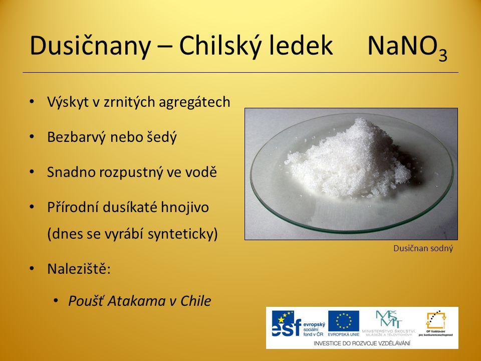 Dusičnany – Chilský ledek NaNO3