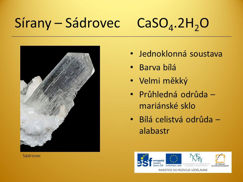 Sírany – Sádrovec CaSO4.2H2O