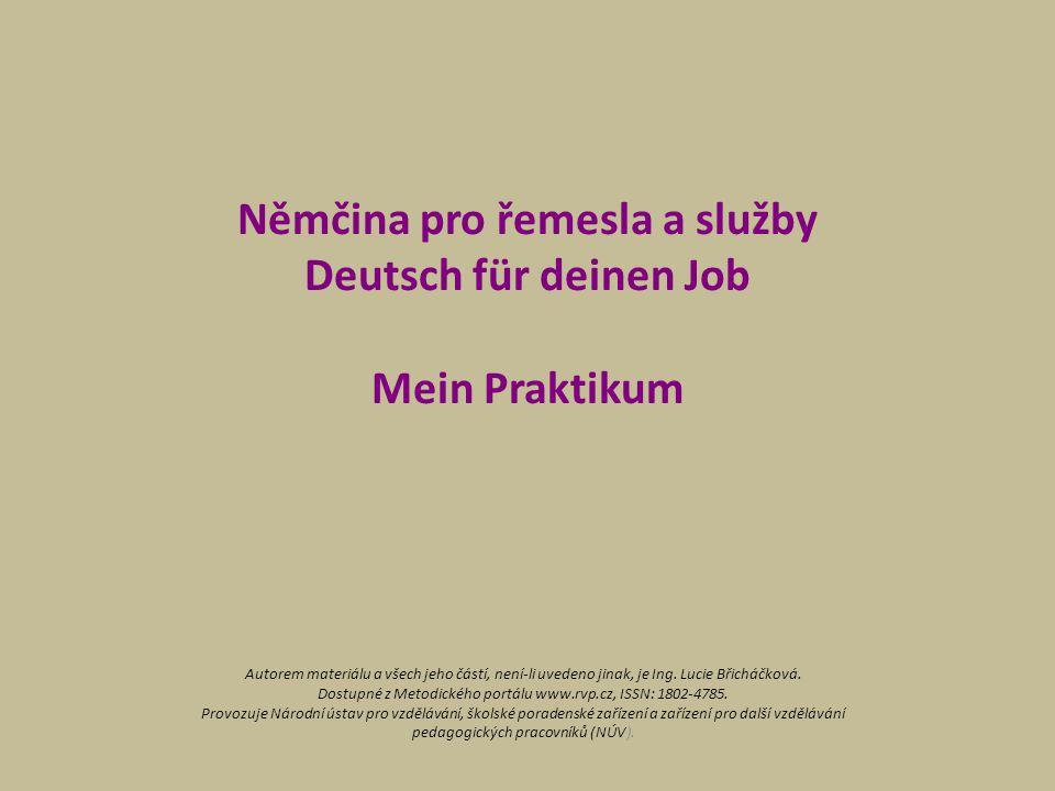Němčina pro řemesla a služby Deutsch für deinen Job Mein Praktikum