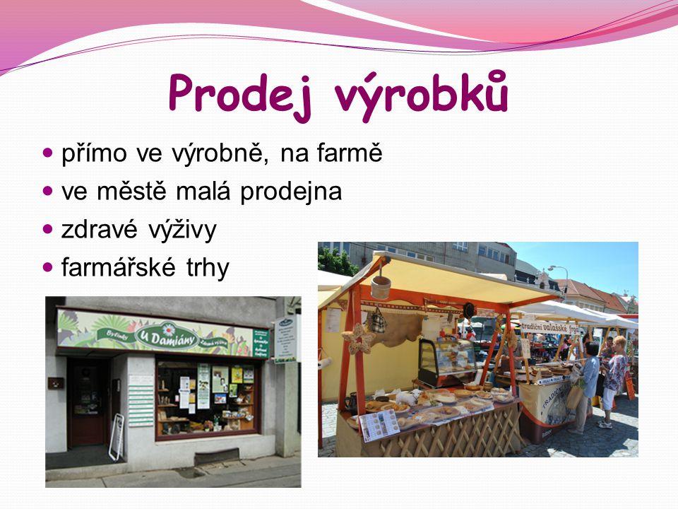 Prodej výrobků přímo ve výrobně, na farmě ve městě malá prodejna