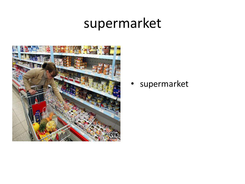 supermarket supermarket
