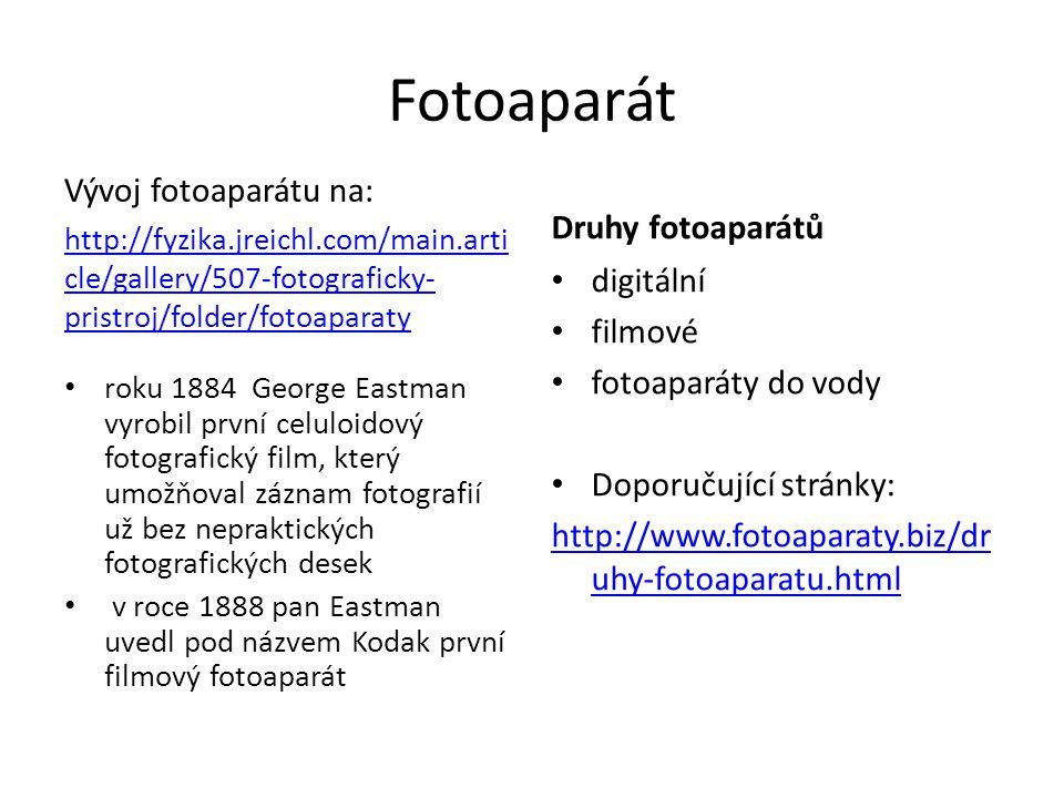 Fotoaparát Vývoj fotoaparátu na: Druhy fotoaparátů digitální filmové