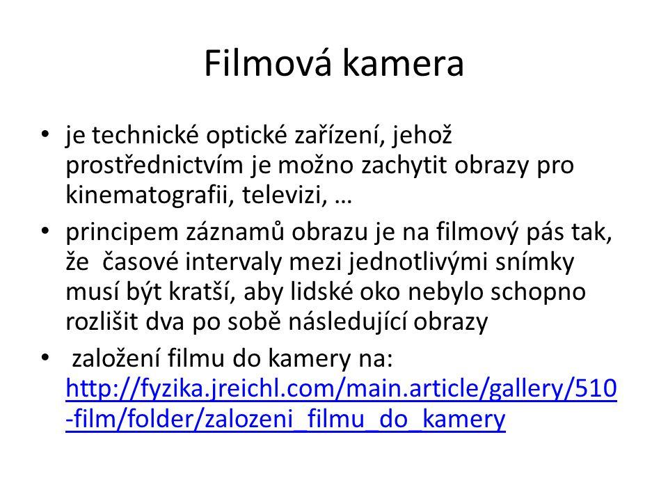 Filmová kamera je technické optické zařízení, jehož prostřednictvím je možno zachytit obrazy pro kinematografii, televizi, …