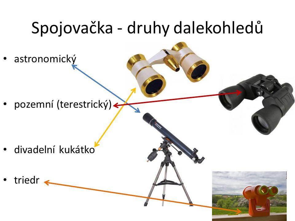 Spojovačka - druhy dalekohledů