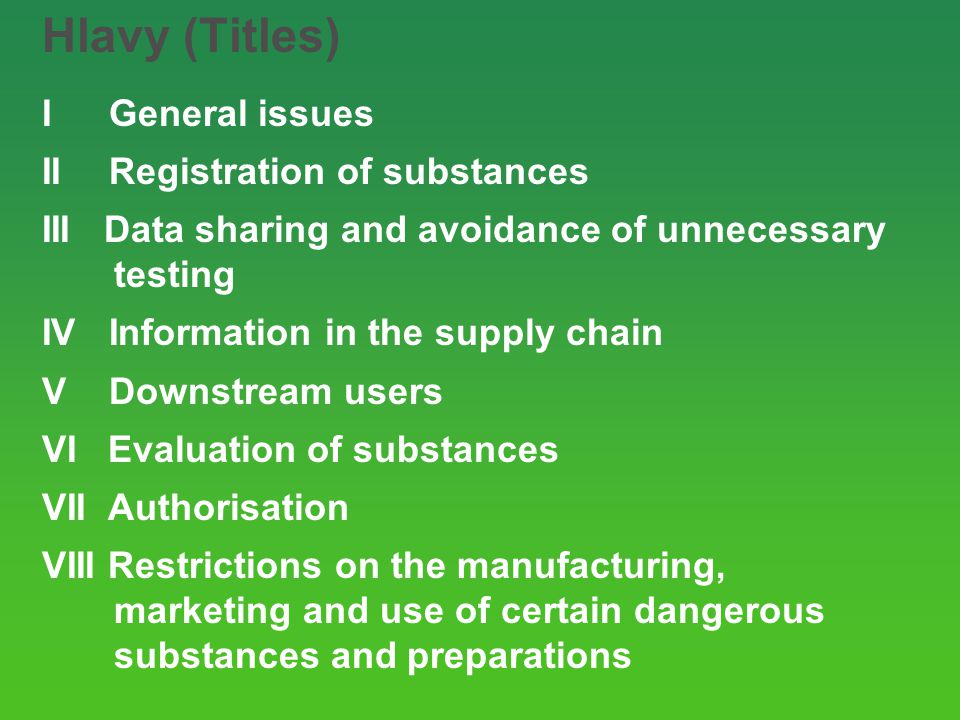 Hlavy (Titles) I General issues II Registration of substances
