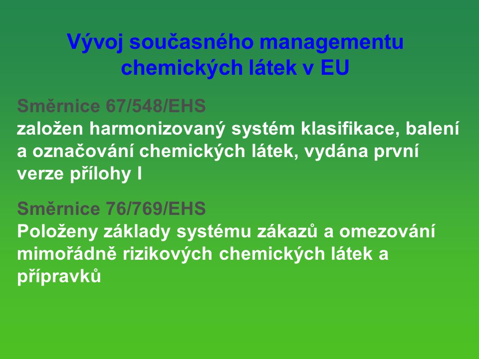 Vývoj současného managementu chemických látek v EU