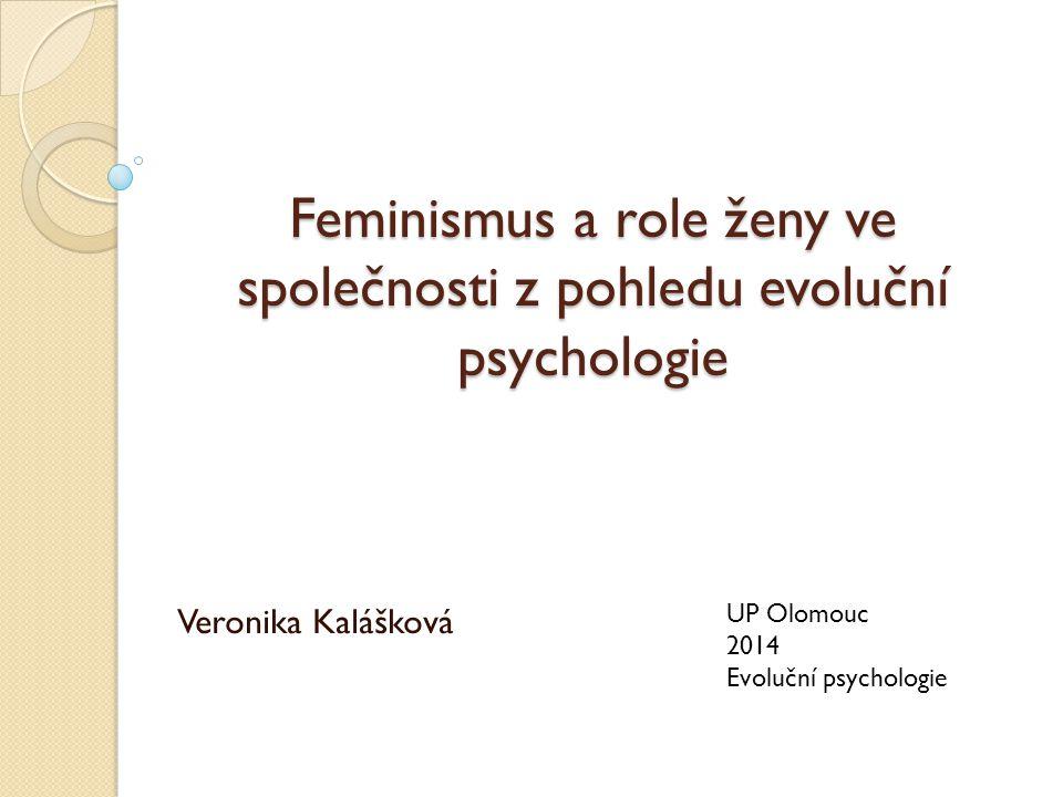 Feminismus a role ženy ve společnosti z pohledu evoluční psychologie