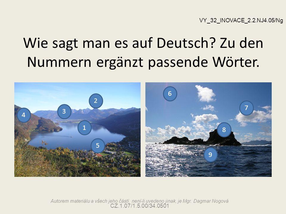 Wie sagt man es auf Deutsch Zu den Nummern ergänzt passende Wörter.