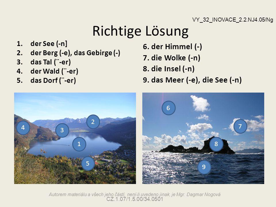 Richtige Lösung 6. der Himmel (-) 7. die Wolke (-n) 8. die Insel (-n)