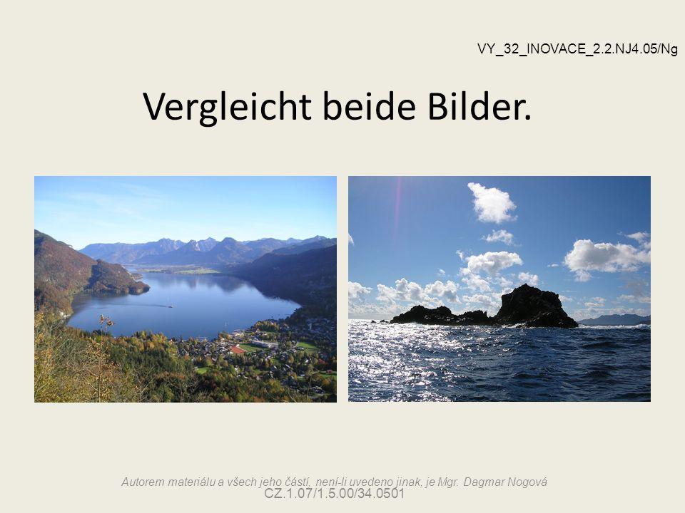 Vergleicht beide Bilder.