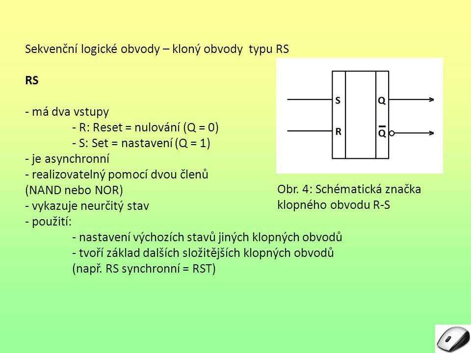 Sekvenční logické obvody – kloný obvody typu RS