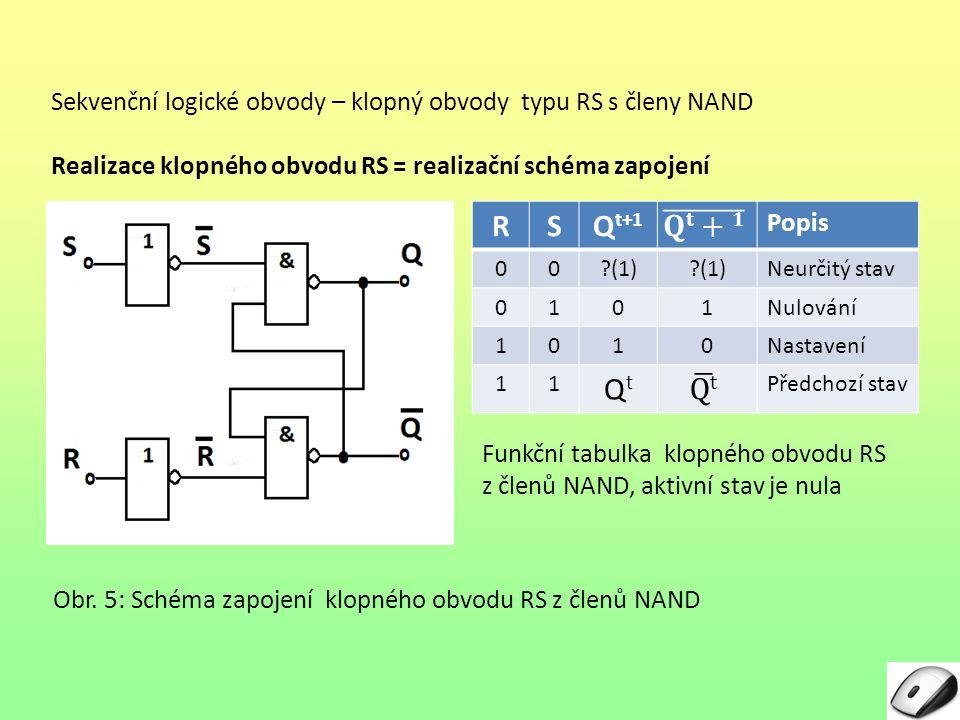 Sekvenční logické obvody – klopný obvody typu RS s členy NAND
