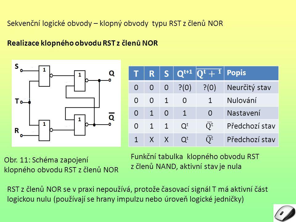 Sekvenční logické obvody – klopný obvody typu RST z členů NOR