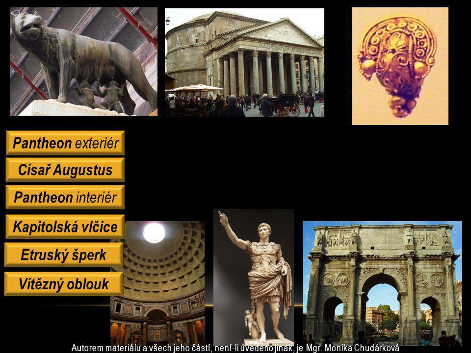Císař Augustus Kapitolská vlčice Etruský šperk Vítězný oblouk