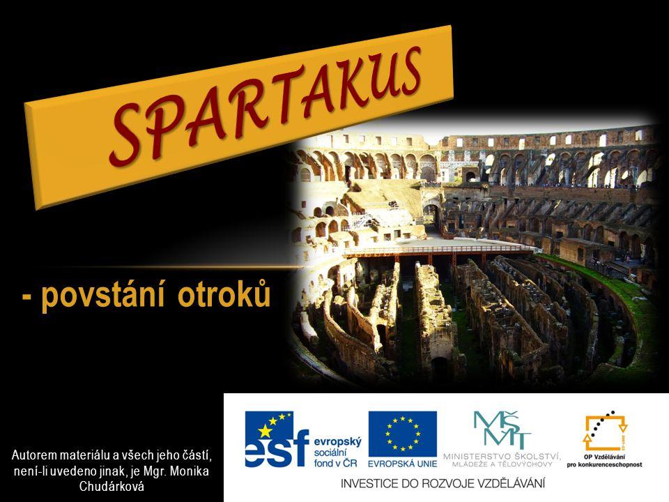 Spartakus - povstání otroků