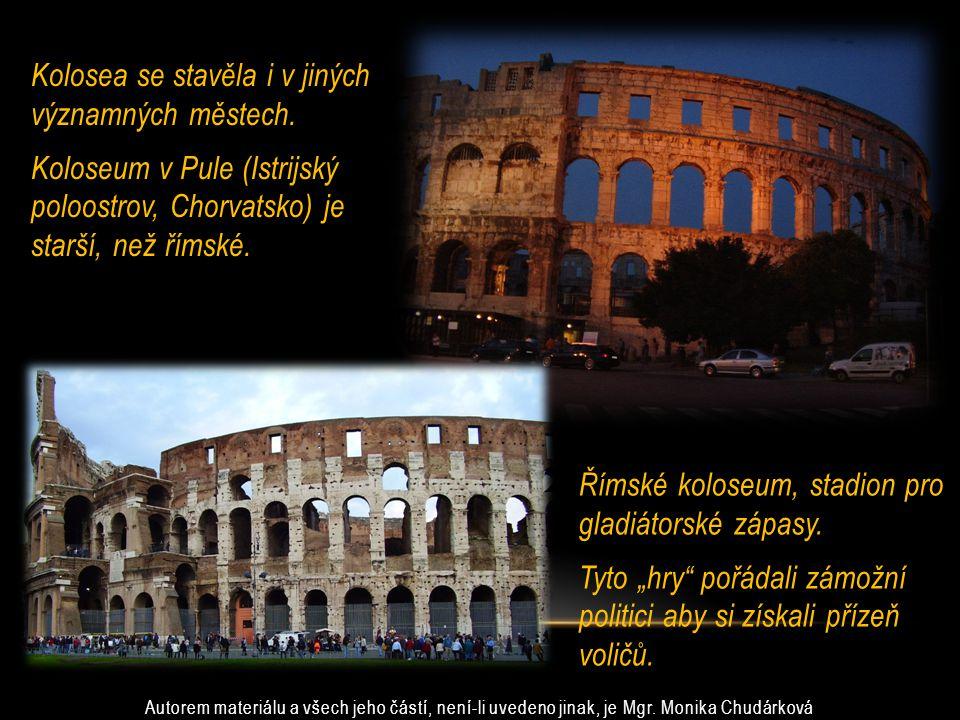 Kolosea se stavěla i v jiných významných městech.