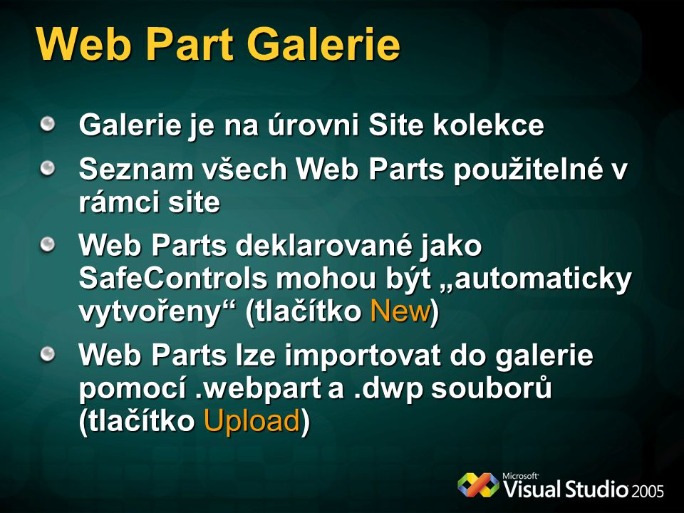Web Part Galerie Galerie je na úrovni Site kolekce