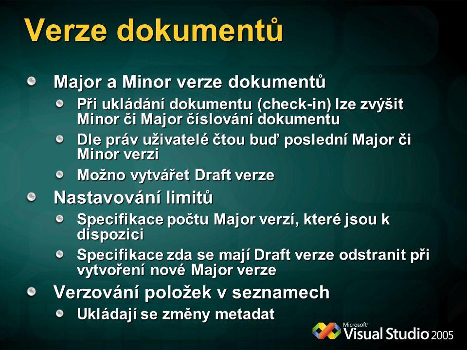 Verze dokumentů Major a Minor verze dokumentů Nastavování limitů