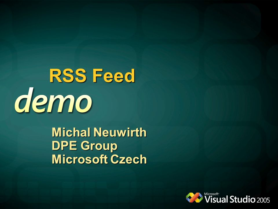 RSS Feed Michal Neuwirth DPE Group Microsoft Czech