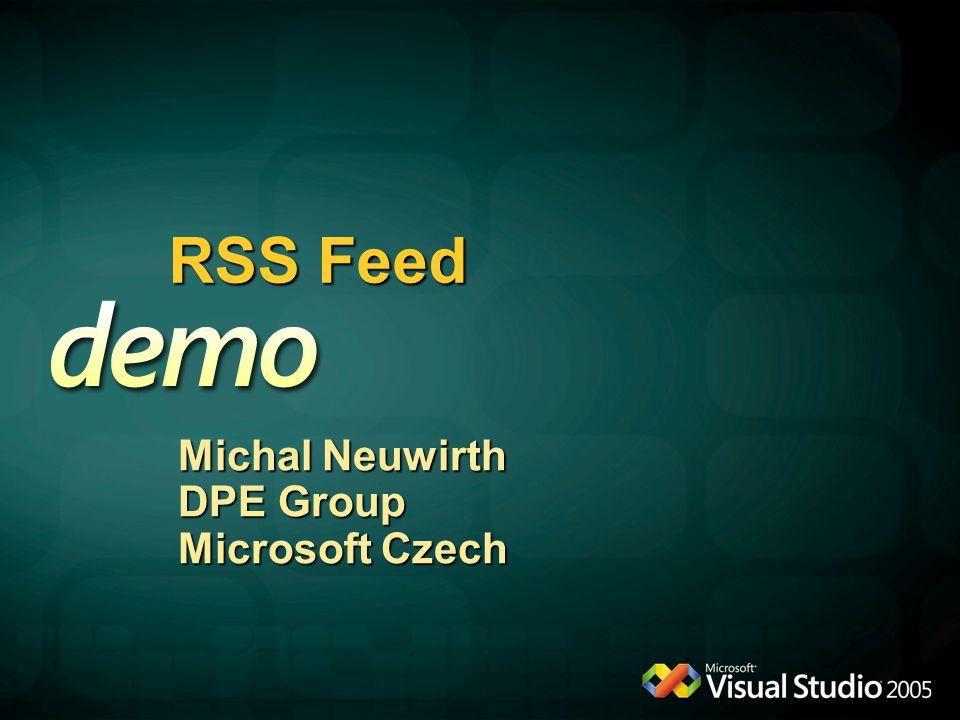 RSS Feed Michal Neuwirth DPE Group Microsoft Czech