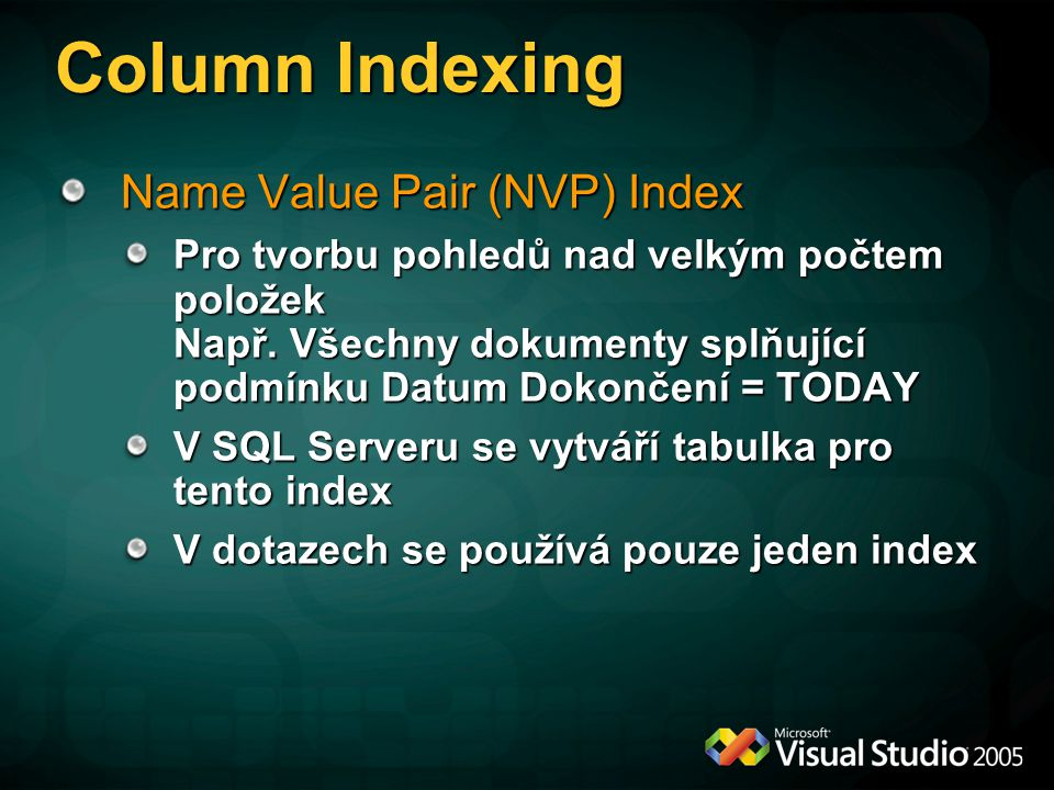 Column Indexing Name Value Pair (NVP) Index