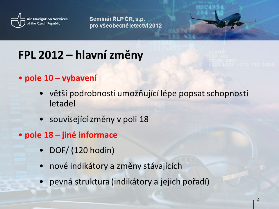 FPL 2012 – hlavní změny pole 10 – vybavení