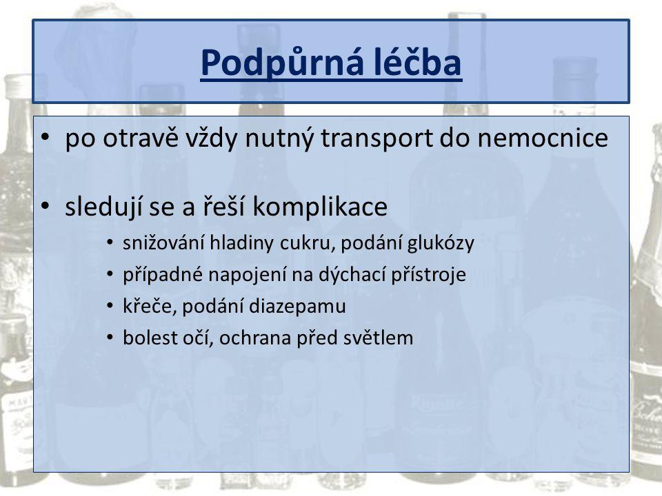 Podpůrná léčba po otravě vždy nutný transport do nemocnice