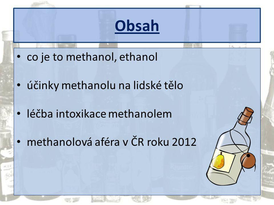Obsah co je to methanol, ethanol účinky methanolu na lidské tělo
