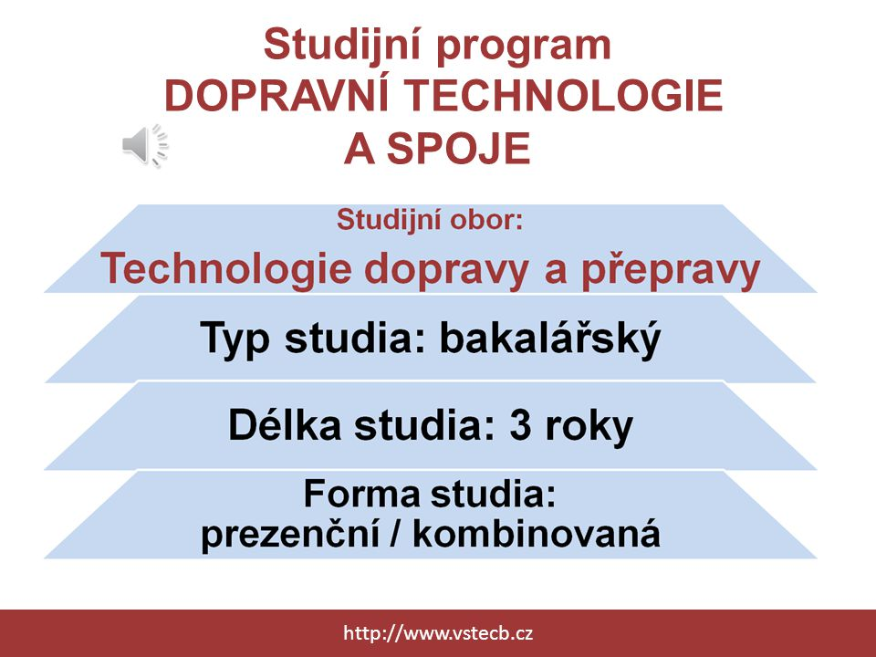 Studijní program DOPRAVNÍ TECHNOLOGIE A SPOJE