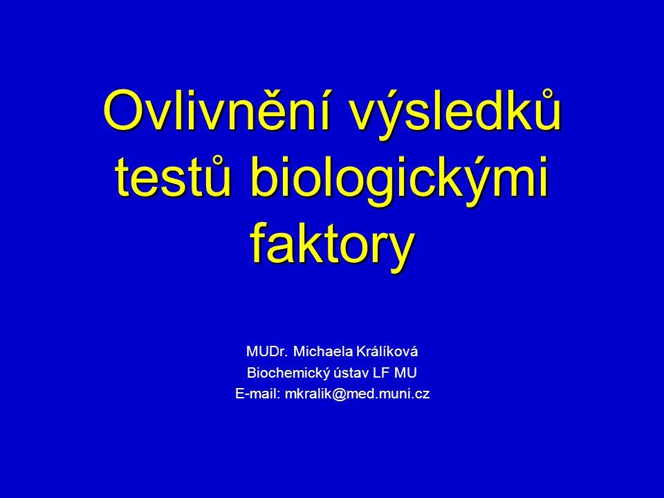 Ovlivnění výsledků testů biologickými faktory