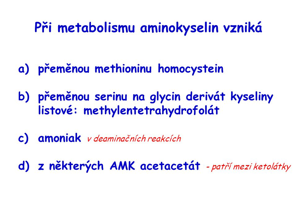 Při metabolismu aminokyselin vzniká