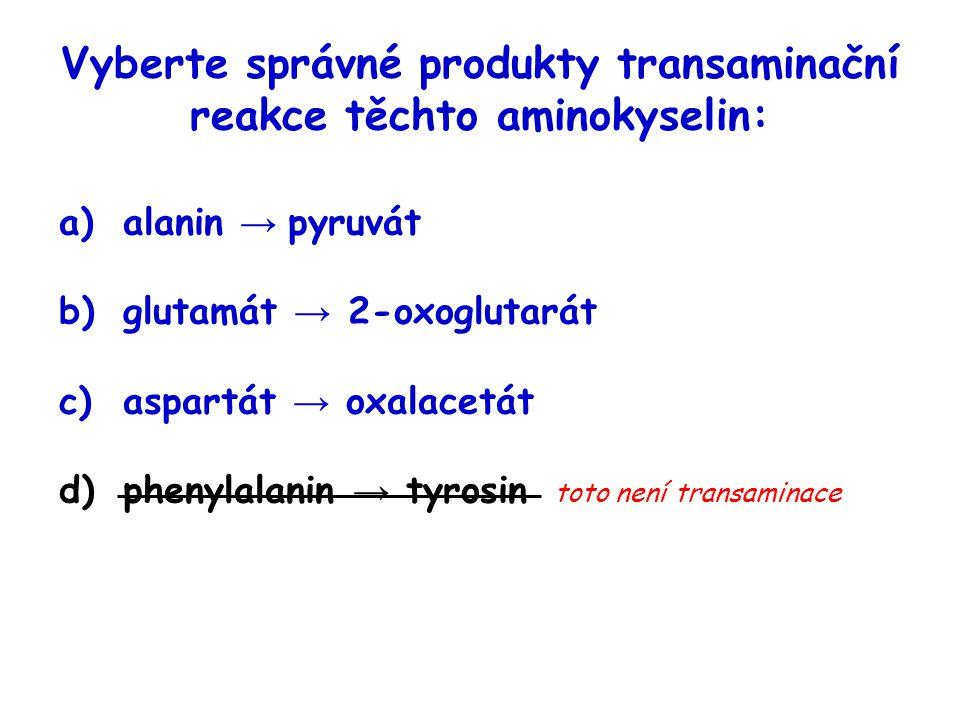 Vyberte správné produkty transaminační reakce těchto aminokyselin: