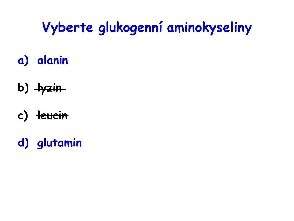 Vyberte glukogenní aminokyseliny